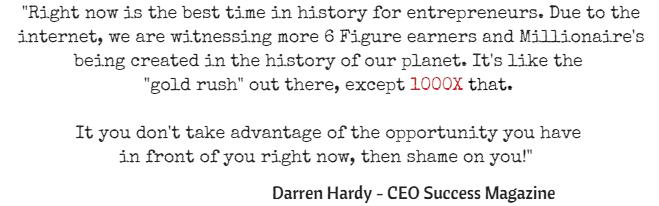 Darren Hardy - Success Quote